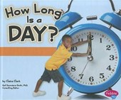 How Long Is a Day? | Claire Clark |