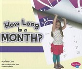 How Long Is a Month? | Claire Clark & Gail Saunders-Smith |