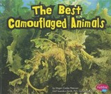 The Best Camouflaged Animals | Megan Cooley Peterson |