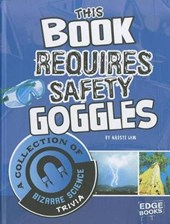 This Book Requires Safety Goggles