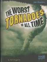 The Worst Tornadoes of All Time | Terri Dougherty |
