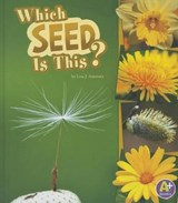Which Seed Is This? | Lisa J. Amstutz |