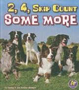2, 4, Skip Count Some More | Thomas K. Adamson |