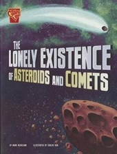 The Lonely Existence of Asteroids and Comets | Mark Weakland |