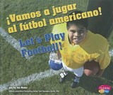Vamos a jugar al futbol americano! / Let's Play Football! | Jan Mader |