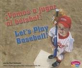 Vamos a jugar al beisbol! / Let's Play Baseball!