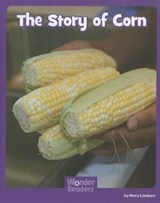The Story of Corn | Mary Lindeen |