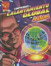 Comprender el calentamiento global con Max Axiom, supercientifico/ Understanding Global Warming with Max Axiom, Super Scientist