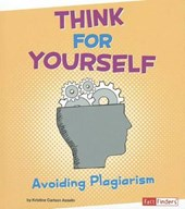 Think for Yourself | Kristine Carlson Asselin |