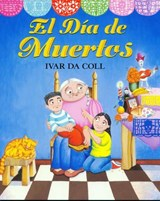 El Dia de Muertos (Day of the Dead) (1 Paperback/1 CD) | Ivar De Coll |