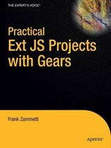 Practical Ext JS Projects with Gears | Frank Zammetti |