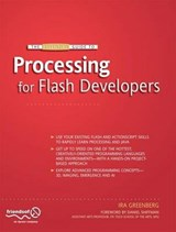 The Essential Guide to Processing for Flash Developers | Ira Greenberg |