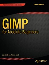 Gimp for Absolute Beginners | Jan Smith |