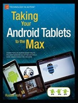 Taking Your Android Tablets to the Max | Russell Holly |