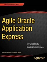Agile Oracle Application Express | Cimolini, Patrick ; Cannell, Karen |
