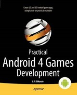 Practical Android 4 Games Development | Jerome Dimarzio |