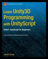 Learn Unity3d Programming With Unityscript | Janine Suvak |