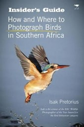 Insider's Guide How and Where to Photograph Birds in Southern Africa