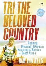Tri the Beloved Country | Kim Van Kets |