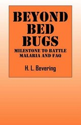 Beyond Bed Bugs | H L Bevering |