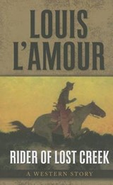 Rider of Lost Creek | Louis L'amour |