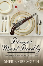 Dinner Most Deadly | Sheri Cobb South |