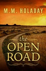 The Open Road | M. M. Holaday |