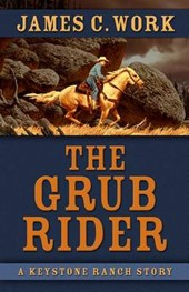The Grub Rider | James C. Work |