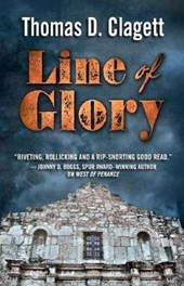 Line of Glory | Thomas D. Clagett |