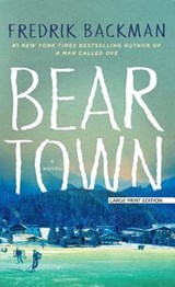 Beartown | Fredrik Backman |