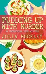Pudding Up With Murder | Julia Buckley |