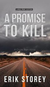 A Promise to Kill | Erik Storey |