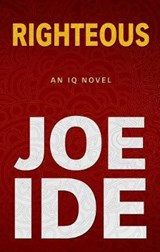 Righteous | Joe Ide |