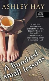 A Hundred Small Lessons | Ashley Hay |