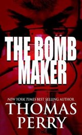 The Bomb Maker | Thomas Perry |