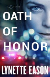 Oath of Honor | Lynette Eason |