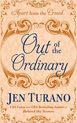 Out of the Ordinary | Jen Turano |
