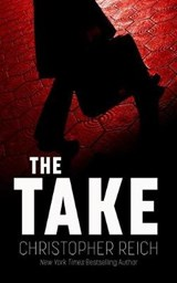 The Take | Christopher Reich |