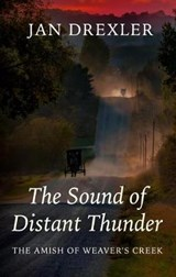 The Sound of Distant Thunder | Jan Drexler |