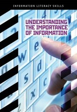 Understanding the Importance of Information | Pulver, Beth A. ; Adcock, Donald C. |
