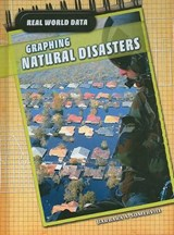 Graphing Natural Disasters | Barbara A. Somervill |