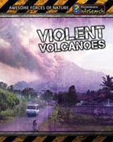 Violent Volcanoes | Louise Spilsbury |