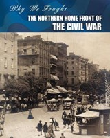 The Northern Home Front of the Civil War | Roberta Baxter |