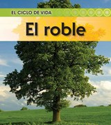 El roble / Oak Tree | Angela Royston |