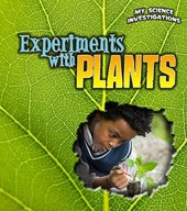Experiments with Plants | Christine Taylor-Butler |