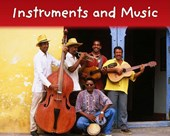 Instruments and Music
