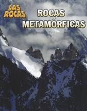 Rocas Metamorficas = Metamorphic Rocks
