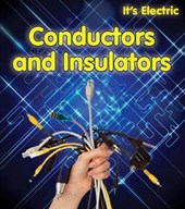 Conductors and Insulators | Chris Oxlade |