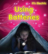 Using Batteries | Chris Oxlade |