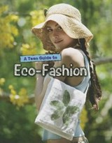 A Teen Guide to Eco-Fashion | Liz Gogerly |